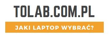 Tolab.com.pl - Poradniki i Rankingi laptopów/notebooków